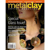 "*Poistomyynti* Lehti: Metal Clay Artist Magazine (Eng.) Vol 2. #4 ""Special Glass issue""  OVH 11.85"