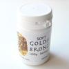 *Pronssisavi: Goldie, SOFT (pehmeä), jauhoa, 100g