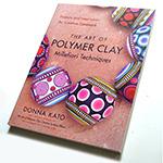 *Mallikappale -kuin uusi* Kirja: Polymeerimassa Millefiori tekniikka 'The Art of Polymer Clay* Donna Kato, erinomainen kirja täynnä ohjeita ja inspiraatiota, 176 sivua