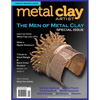 "*Poistomyynti* Lehti: Metal Clay Artist Magazine (Eng.) ""The Men of Metal Clay"" (Helmikuu 2014) OVH 11.85"