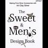 *TARJOUS* Art Clay -hopeasavikirja, 'Sweet & Men's Design', englanninkielinen, 2 kirjaa yksissä kansissa! OVH 33.50